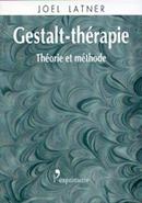 La Gestalt-thérapie, théorie et méthode LATNER Joël (1973) L'Exprimerie