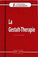La Gestalt-thérapie ROBINE Jean-Marie (1995)